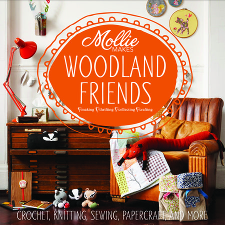 Mollie Makes Woodland Friends Book Cover